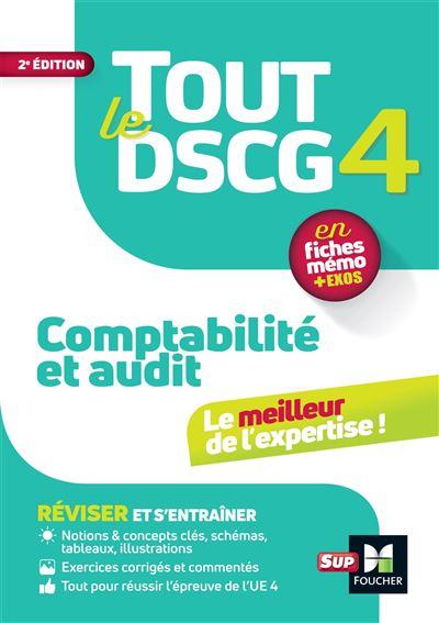 Tout le DSCG 4 Comptabilité et Audit