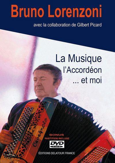 La musique, l'accordéon et moi