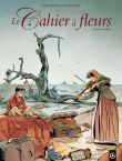 Cahiers à fleurs - Intégrale