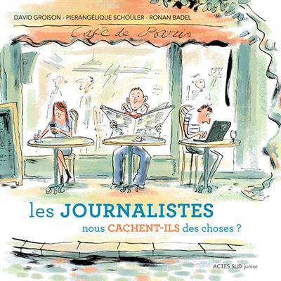 Les journalistes nous cachent-ils des choses ?