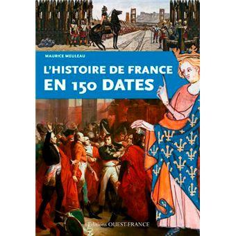 L Histoire De France En 150 Dates