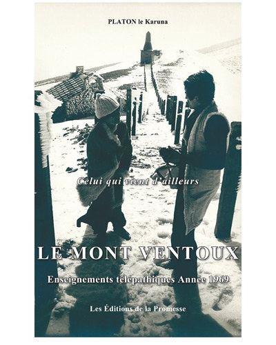 Le Mont Ventoux : enseignements télépathiques 1969