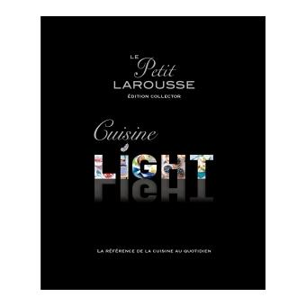 Petit larousse cuisine light dition collector edition for Petit larousse de la cuisine