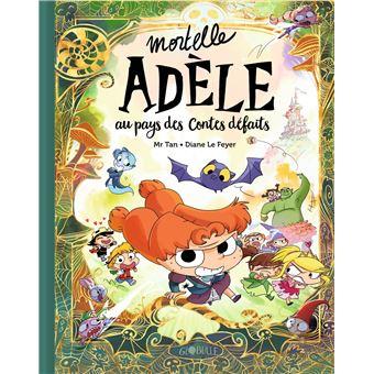 Mortelle AdèleAu pays des contes défaits Tome Collector