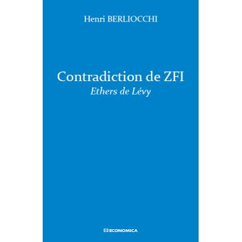 Contradiction de zfi ethers de levy