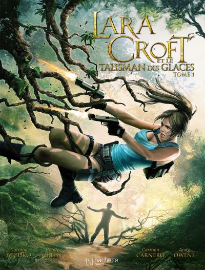 Lara Croft - Tome 1 : Lara croft