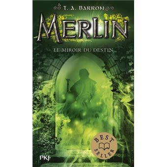 Merlin (4) : Le miroir du destin
