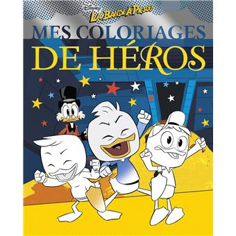 La bande à PicsouLA BANDE À PICSOU - Mes coloriages de heros - Picsou