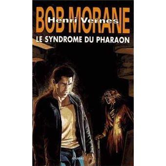 Bob MoraneLe syndrome de Pharaon Brutux La forteresse des nuages