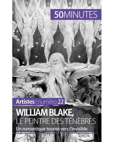 William Blake, le peintre des ténèbres