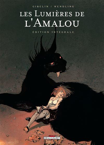 Les Lumières de l'Amalou - Intégrale T01 à