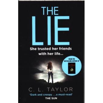 The Lie C. L. Taylor