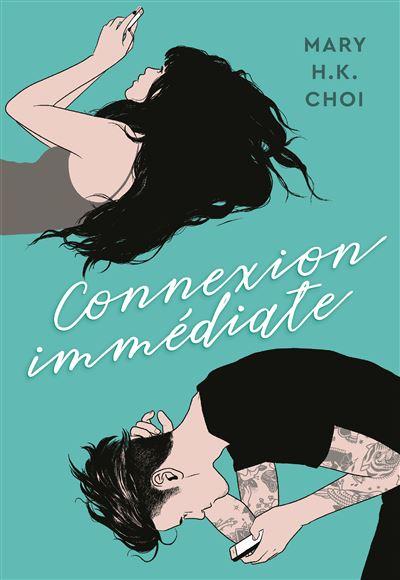 Connexion immédiate - broché - Mary H.K. Choi, Simon Baril - Achat Livre ou  ebook | fnac