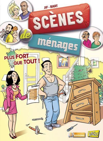 Scènes de ménages - tome 3 Plus fort que tout !