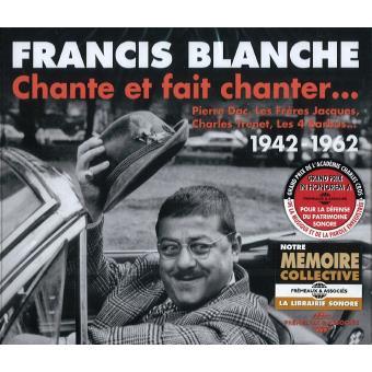 1942-1962-Francis Blanche Chante Et Fait Chanter