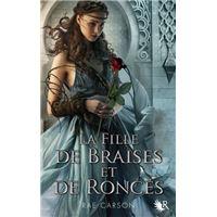 La fille de braises et de ronces - tome 1 Nouvelle édition