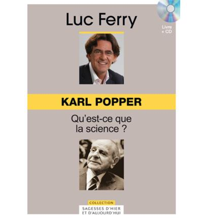 Karl Popper, qu'est ce que la science ?