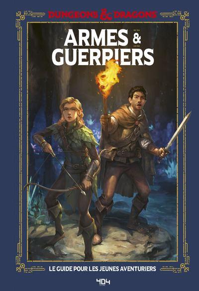 Donjons & Dragons - Armes et guerriers