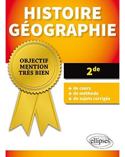 Objectif Mention très bien, Histoire-Géographie 2de