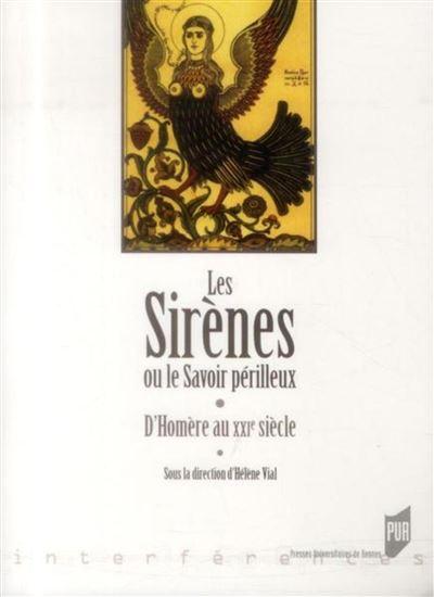 Sirenes ou le savoir perilleux