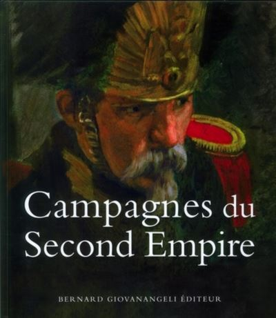 Campagnes du Second Empire