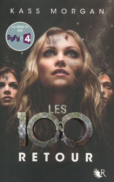 Les 100 - tome 3 Retour