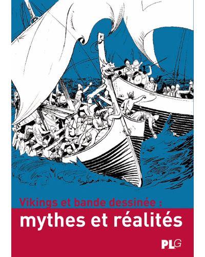 Vikings et bande dessinée, mythes et réalités