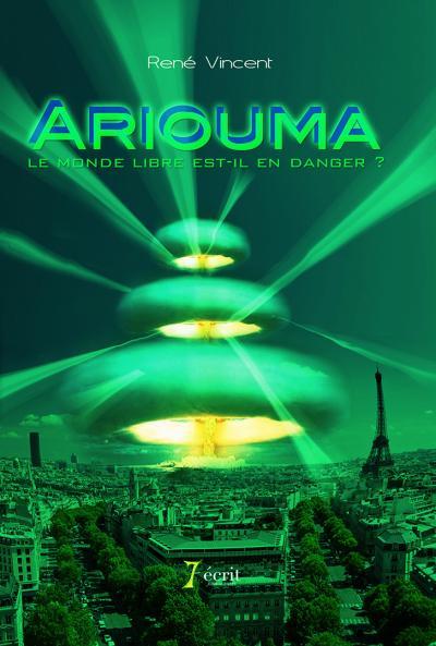 Ariouma, le monde libre est-il en danger ?