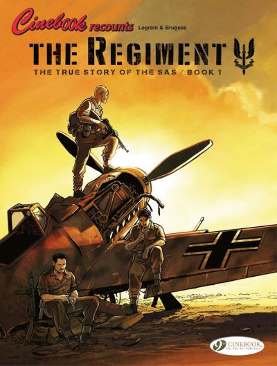 The Regiment - The True Story of the SAS - Book 1