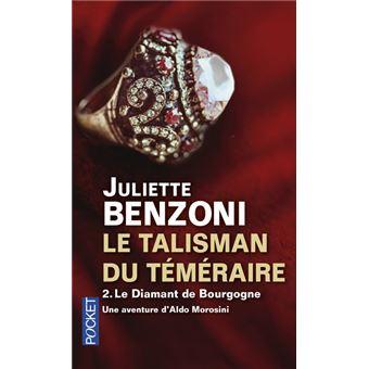 Le Talisman du Téméraire - tome 2 Le Diamant de Bourgogne