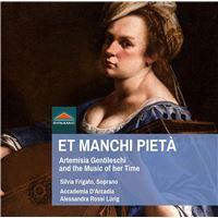 ET MANCHI PIETA - ARTEMISIA GENTILESCHI AND THE MUSIC