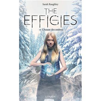 The Effigies - Tome 02 : The Effigies - tome 2 L'Assaut des ombres