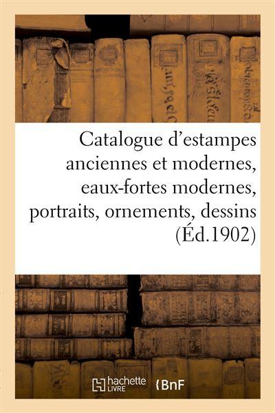 Catalogue d'estampes anciennes et modernes, écoles anglaise et française du XVIIIe siècle
