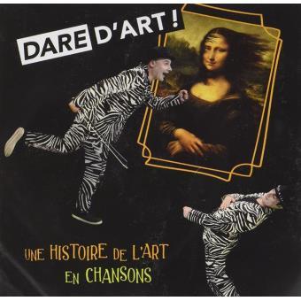 """DARE DART """"UNE HISTOIRE DE LART EN"""