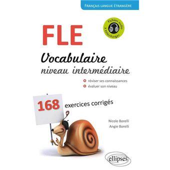 Francais Langue Etrangere Vocabulaire Niveau Intermediaire B1 B2