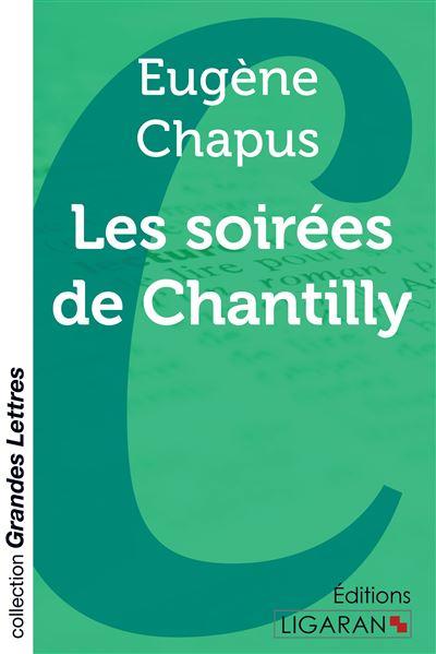 Les soirées de Chantilly