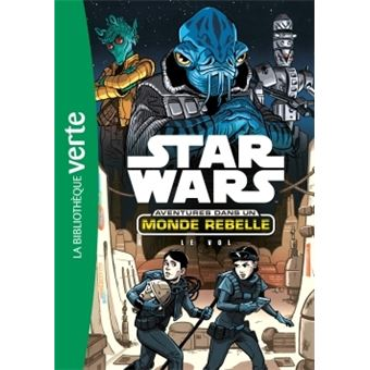 Star WarsStar Wars Aventures dans un monde rebelle 04 - Le vol