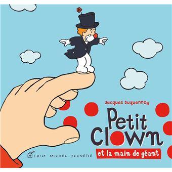 Petit Clown et la main de géant