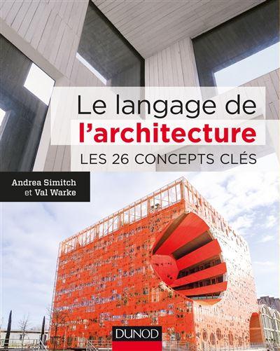 Photo de le-langage-de-larchitecture-les-26-concepts-cles