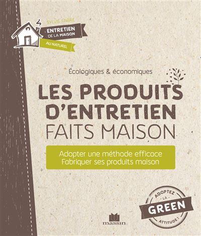 Les Produits D Entretien Faits Maison Faits Maison Recurer Desinfecter Broche Sylvie Fabre Achat Livre Fnac