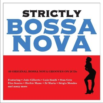 STRICTLY BOSSA NOVA