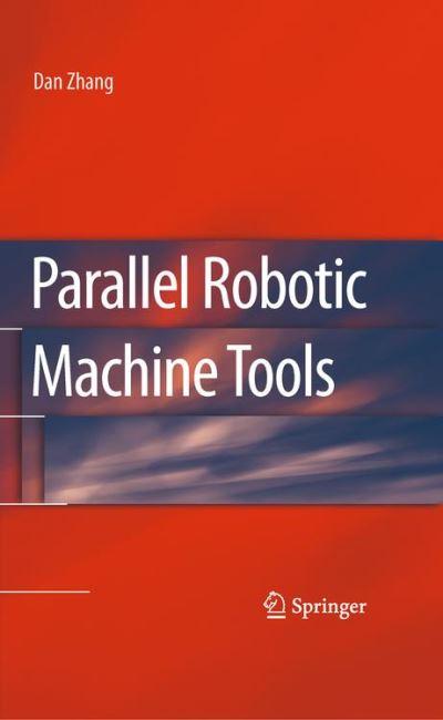 Parallel robotic machine tools