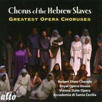 Chœur des esclaves hébreux : 20 grands chœurs d'opéra