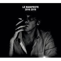 Le Manifeste 2016 2019 Ni dieu ni maître Coffret