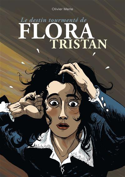 Le destin tourmenté de Flora Tristan