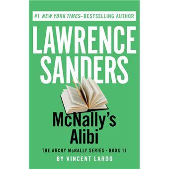 The archy mcnally series tome 11 mcnallys alibi lawrence the archy mcnally seriesmcnallys alibi fandeluxe PDF