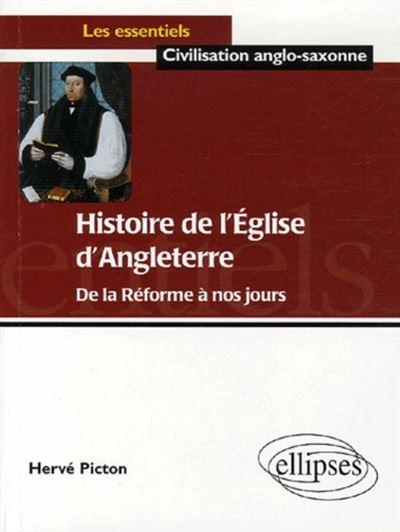 Histoire de l'Eglise d'Angleterre, De la Réforme à nos jours