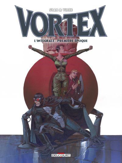 Vortex - Intégrale 1ère époque