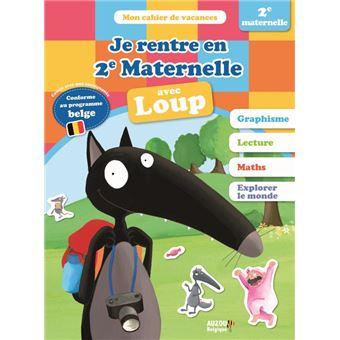 Le LoupJE RENTRE EN DEUXIEME  MATERNELLE AVEC LOUP