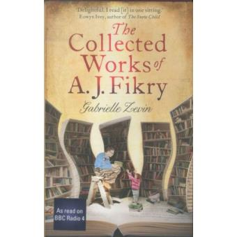 Collected works of a j fikry (the)